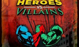 Would you rather want to be the hero or the villain in a movie?